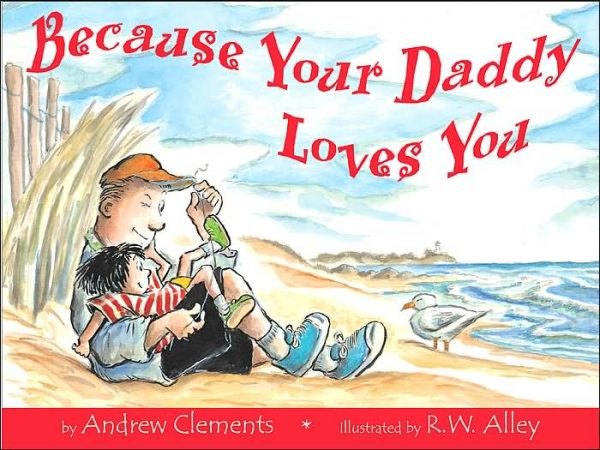 because_your_daddy_loves_you