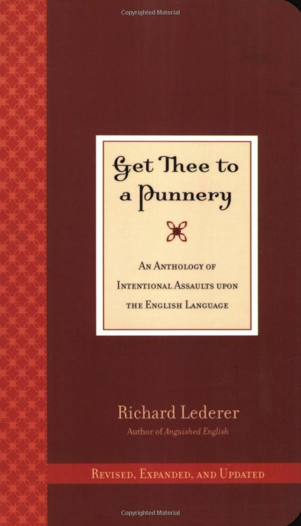 Get_Thee_to_a_Punnery_An_Anthology_of_Intentional_Assaults_Upon_the_English_Language_1024x1024
