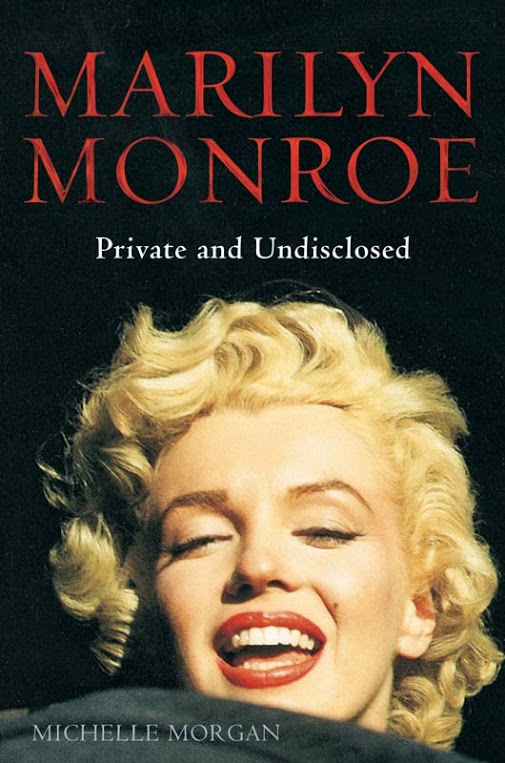 Marilyn Monroe_ Private and Undisclosed by Michelle Morgan