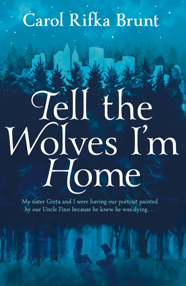 tell-the-wolves-im-home-9781447202134