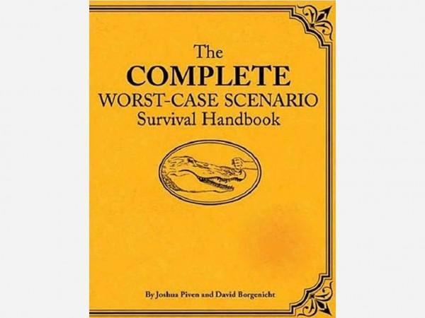 The_Complete_Worst-Case_Scenario_Survival_Handbook_Worst_Case_Scenario_David_Borgenicht_Joshua_Piven