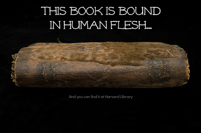 The Noble Art Of Bookbinding…With Human Skin?