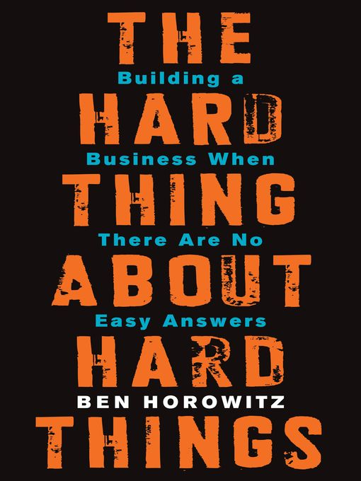 book_thehardthingsabouthardthings