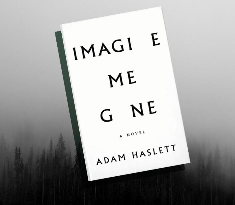imagine-me-gone-adam-haslett-book-review