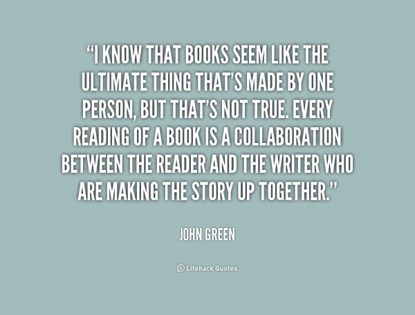 quote-John-Green-i-know-that-books-seem-like-the-182597