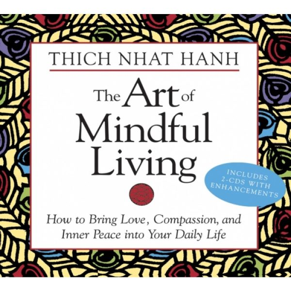 the-art-of-mindful-living-by-thich-nhat-hanh-sw1564557988-01.12