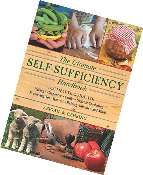 ultimate-self-sufficiency-handbook-complete-guide-baking-crafts-gardening-preserving-harvest