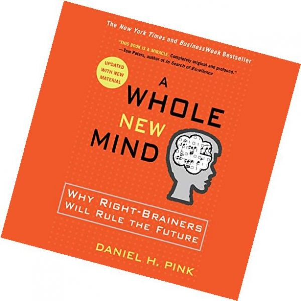 whole-new-mind-why-right-brainers-rule-future